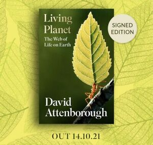 David Attenborough SIGNED Living Planet The Web Of Life On Earth Book Sold Out