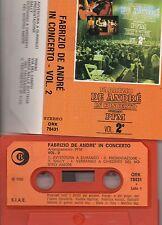 FABRIZIO DE ANDRE IN CONCERTO vol.2 CON PFM  stampa ITALIANA musicassetta MC7 K7