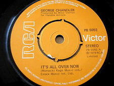 """GEORGE CHANDLER - IT'S ALL OVER NOW    7"""" VINYL"""
