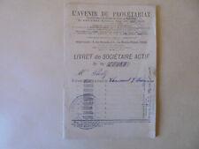 livret sociétaire actif L'AVENIR DU PROLETARIAT 1902 Chaumont sur Tharonne