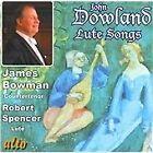 John Dowland: Lute Songs, Dowland^Bowman^Spencer CD | 0894640001486 | New