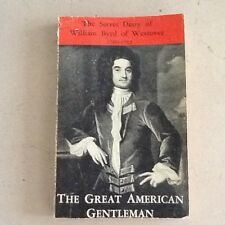 The Great American Gentleman First edition 1 William Byrd 1963