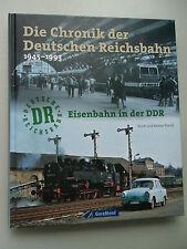 Chronik der Deutschen Reichsbahn 1945-1993 Eisenbahnen in der DDR 2009
