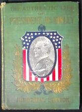 The Authentic Life of William McKinley 1901 HBk Salesman's Sample illusts.