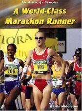 A World-Class Marathon Runner (Making of a Champion)