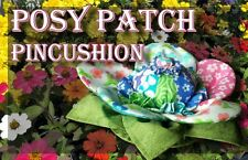Posy Patch Pincushion Kit Moda Fabric + Pattern -Adds Charm to Any Sewing Room !