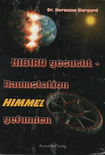 NIBIRU GESUCHT - Dr. Hermann Burgard BUCH ( wie Zecharia Sitchin )