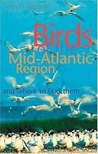 Birds of the Mid-Atlantic Region and Where to Find Them