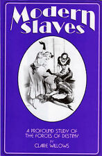 Modern Slaves: A Profound Study of the Forces of Destiny by Claire Willows (Hardback, 1995)