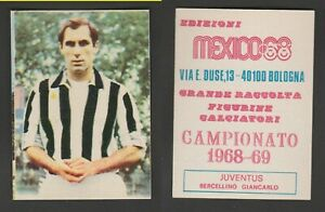FIGURINA CALCIATORI ALBUM EDIZIONI MEXICO 1968 1967-68 JUVENTUS BERCELLINO