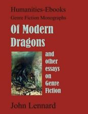 Of Modern Dragons; And Other Essays On Genre Fiction: By John Lennard Brand New