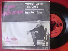 MARY HOPKIN quelli erano the days / turn Turn FRENCH 45 ODEON 1968