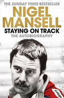 Staying on Track: The Autobiography By Nigel Mansell. 9781471150241