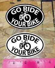 Go Ride Your Bike sticker decal Black & White - 2 for 1