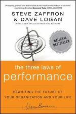 J-B Warren Bennis: The Three Laws of Performance : Rewriting the Future of Your