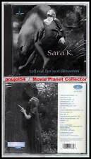 "SARA K ""Tell Me I'm Not Dreamin'"" (CD) 1995 NEUF"