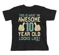 Kids T-Shirt AWESOME 10 Year Old Looks Like Boys Girls Gift Birthday Christmas