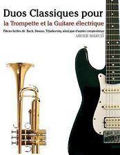 Duos Classiques Pour la Trompette et la Guitare électrique : Pièces Faciles...