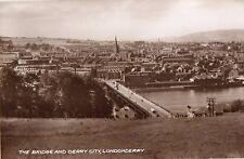 THE BRIDGE & DERRY CITY LONDONDERRY IRELAND RP VALENTINES POSTCARD