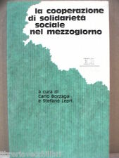 LA COOPERAZIONE DI SOLIDARIETA SOCIALE NEL MEZZOGIORNO Carlo Borzaga S Lepri di