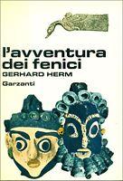HERM Gerhard, L'avventura dei fenici. Garzanti, Storia della civiltà, 1974