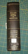 1925-26 CORNELL NEW YORK STATE DEPT. OF AGRICULTURE; BULLETINS 113 THRU 144