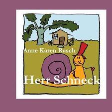 Herr Schneck by Anne Karen Rasch (2014, Paperback)