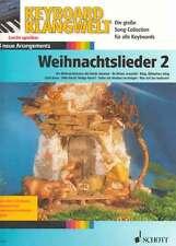 Weihnachtslieder Bd.2 Keyboard Klangwelt