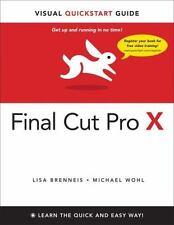 Final Cut Pro X Visual Quickstart Guide Paperback Book 9780321774668