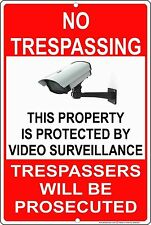 No Trespassing Protected by Video Surveillance Aluminum Metal Sign Made in USA