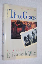 The Three Graces by Elizabeth Wix (1989, Hardcover)