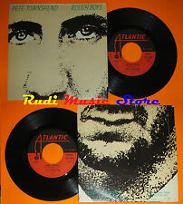 """LP 45 7"""" PETE TOWNSHEND THE WHO Rough Boys And I Moved 1980 ATLANTIC ITALY no cd"""