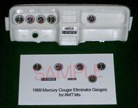 1969 MERCURY COUGAR ELIMINATOR GAUGE FACES for 1/25 scale AMT KITS