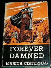 MARINA CISTERNAS FOREVER DAMNED Signed Novel Hollywood Association HCDJ 1963