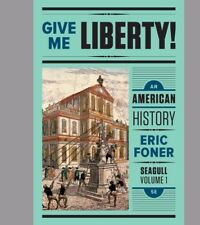 Give Me Liberty! An American History Seagull Fifth Editio V1(PDF)