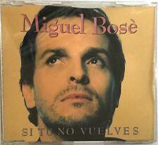 MIGUEL BOSÉ : SI TU NO VUELVES - [ CD MAXI ]