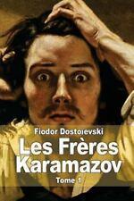 Les Frères Karamazov : Tome 1 by Fyodor Dostoyevsky (2014, Paperback)