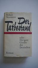 Robert Neumann - Der Tatbestand oder der gute Glaube der Deutschen - (K21)