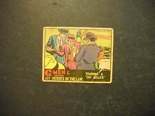 1936 G-MEN & HEROES OF THE LAW CARD #107 GUM INC.  *THE RAREST GROUP OF THE SET