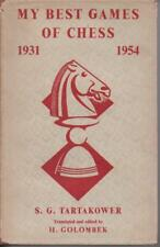 MY BEST GAMES OF CHESS 1931 - 1954 by S G TARTAKOWER hc/dj 1956 1ST ED