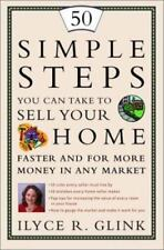 50 Simple Steps You Can Take to Sell Your Home Faster and for More Money in Any