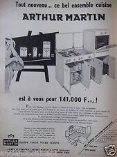 PUBLICITÉ 1958 ENSEMBLE CUISINE ARTHUR MARTIN POUR 141.000 Frs - ADVERTISING