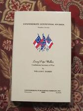 CONFEDERATE SECRETARY OF WAR - LEROY POPE WALKER - CIVIL WAR - MINT CONDITION