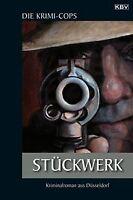 Stückwerk von Die Krimi-Cops | Buch | Zustand gut