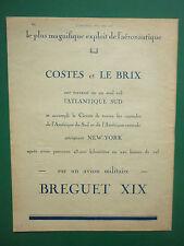 5/1928 PUB AVION MILITAIRE BREGUET XIX 19 COSTES LE BRIX ATLANTIQUE SUD AD