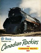 By Train Through the Canadian Rockies The Canadian Pacific Way Vintage Book