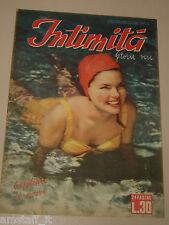 INTIMITA rivista 29 LUGLIO 1949 n. 179 storie vere confidenze di cuori ROMANZO
