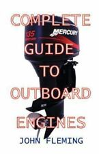 Complete Guide to Outboard Engines (Paperback or Softback)