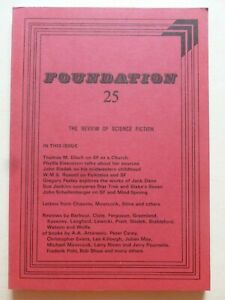 FOUNDATION; THE REVIEW OF SCIENCE FICTION No. 25, Jun 1982 – John Sladek