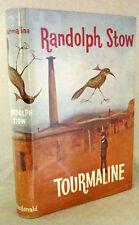 Tourmaline Randolph Stow 1st Ed HCDJ 1963 Aust Author's 4th Novel Very Good
